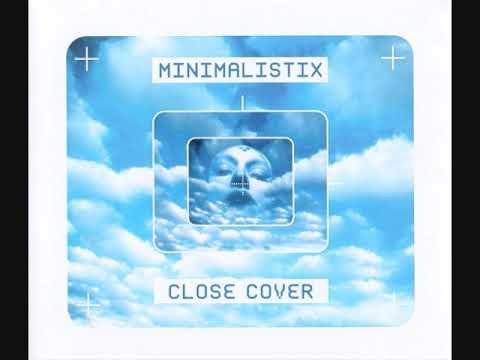 Minimalistix - Close Cover (Maxi-Single)
