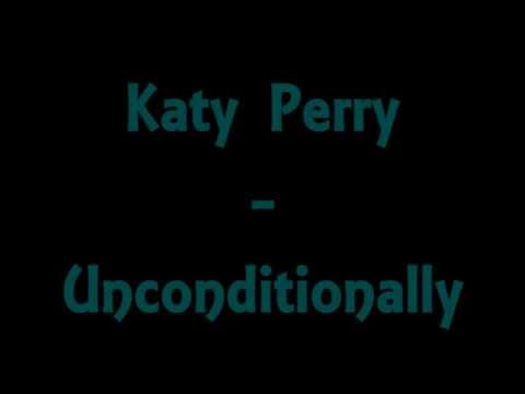 Katy Perry - Unconditionally, Lyrics
