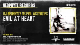DJ Neophyte vs Evil Activities - Evil at heart (NEO023) (2004)