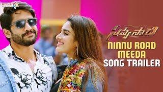 Ninnu Road Meeda FULL Song | Savyasachi Songs | Naga Chaitanya | Nidhhi Agerwal | MM Keeravani