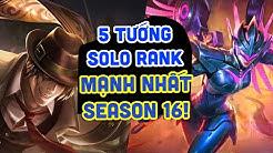 Mobile Legends | TOP 5 TƯỚNG LEO RANK MẠNH NHẤT GIỮA SEASON 16! Làn Gió Mới Đấu Sĩ!! | Tốp Mỡ Gaming