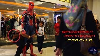 SPIDERMAN MANNEQUIN PRANK (Part 2)