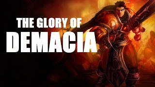 THE GLORY OF DEMACIA