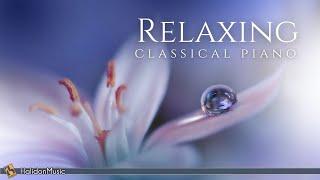 Relaxing Classical Piano: Chopin, Mozart, Debussy...