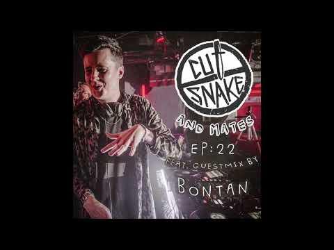 CUT SNAKE & MATES - Ep. 022 - Bontan Guest mix