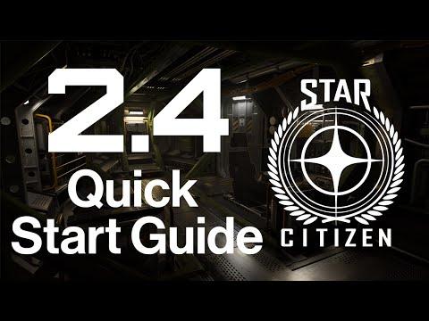 2.4 Quick Start Guide | Star Citizen