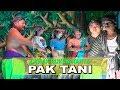 Lawak Lucu !! RUKUN KARYA 2018 - PAK TANI [Official Video]