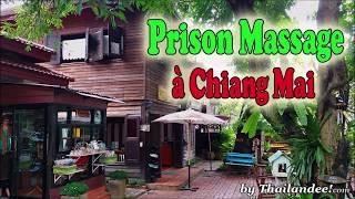 Voyage en Thaïlande: massage par des prisonnières à Chiang Mai