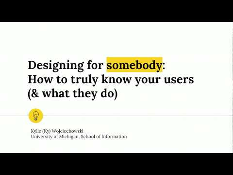 """Developing for """"Somebody"""": How to Truly Know Your Users"""