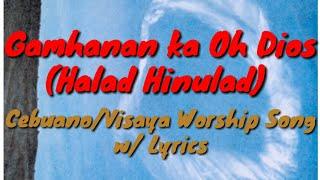 Gamhanan Ka O Dios With Lyrics