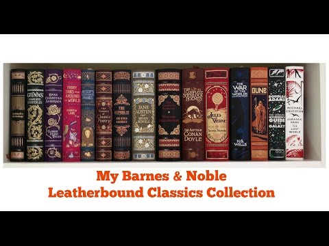My B&N Leatherbound Classics Collection