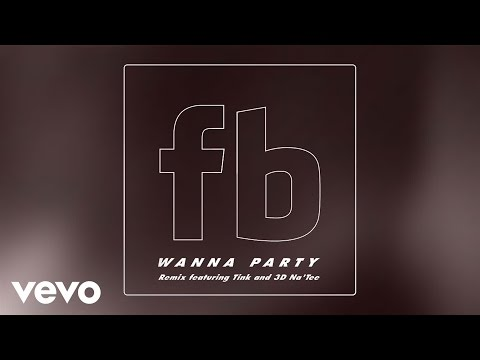 Future Brown - Wanna Party (Remix) ft. Tink, 3D Na'Tee mp3