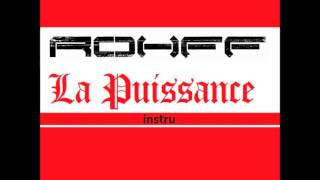 Rohff - La Puissance  ( INSTRU )