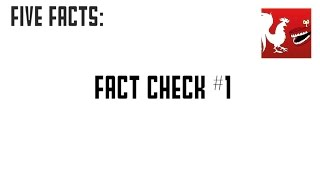 Five Facts - Fact Check #1 | Rooster Teeth