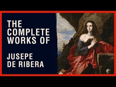The Complete Works of Jusepe de Ribera