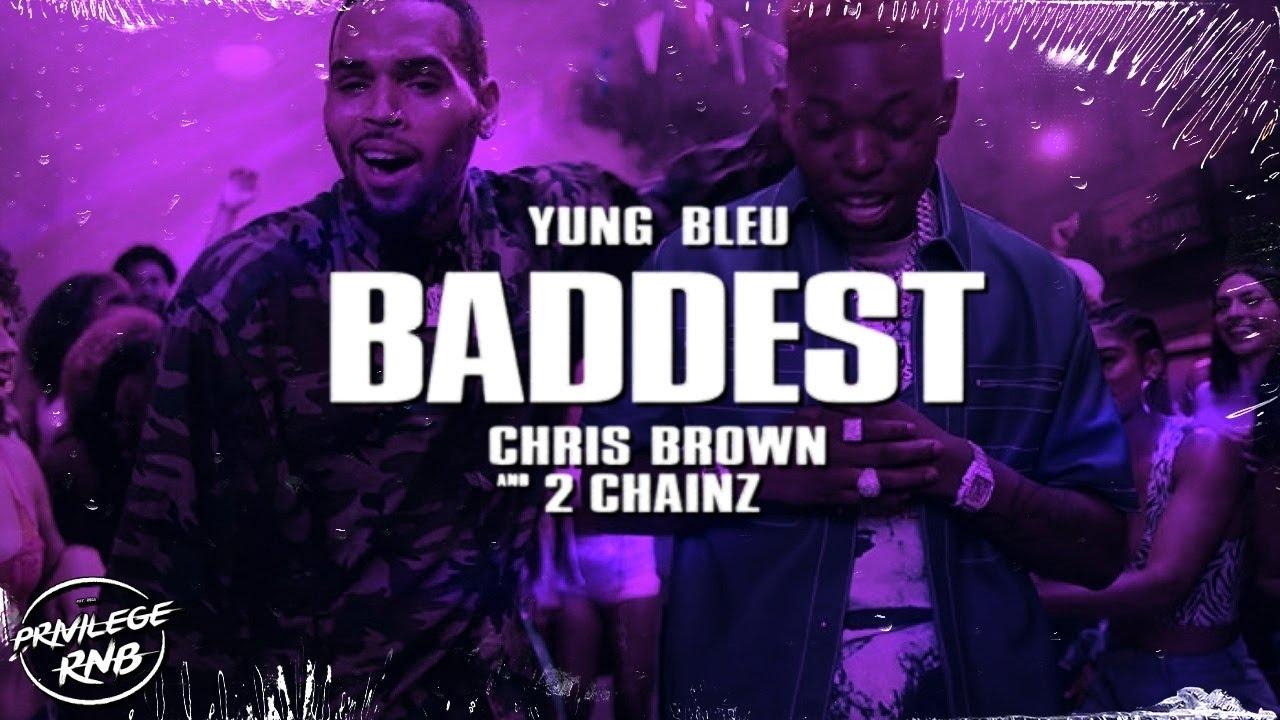 Download Yung Bleu - Baddest (Lyrics) ft. Chris Brown, 2 Chainz