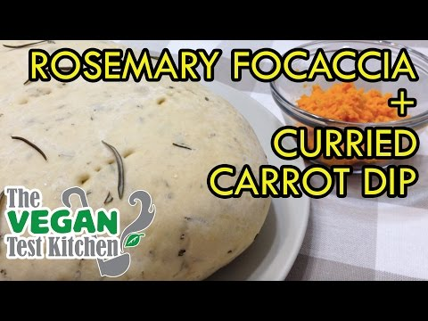 Rosemary Focaccia Bread & Curried Carrot Dip | The Vegan Test Kitchen