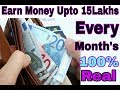 Free Earn Money Upto 15Lakhs Every Months 100% Genuine || By kuch Naya