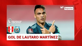 PERÚ vs ARGENTINA: Lautauro Martínez anota el segundo para la visita | Clasificatorias Qatar 2022