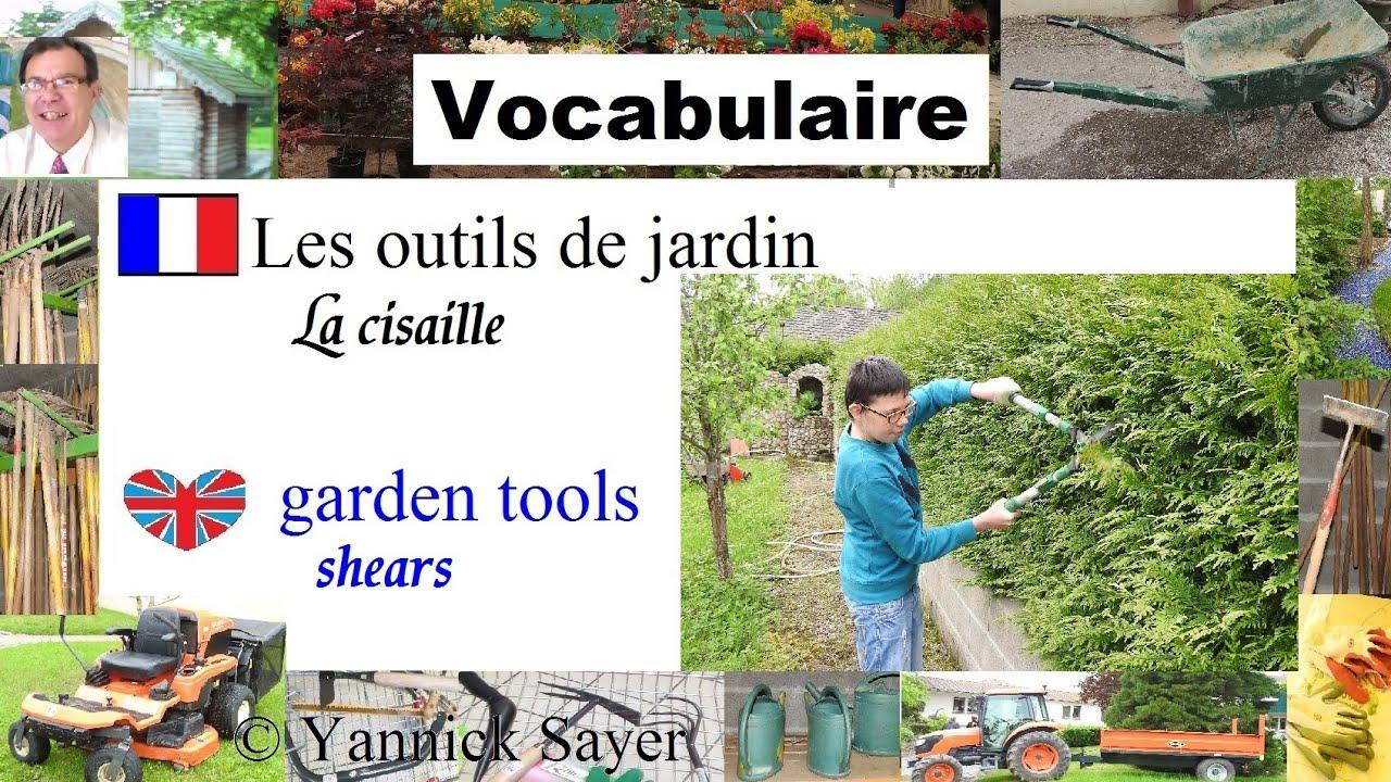 1000 mots en fran ais apprendre le nom des outils de for Les meilleurs sites de jardinage