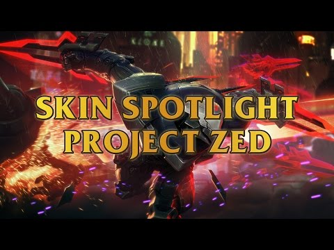 PROJECT Zed Skin