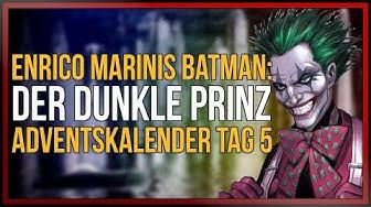 Batman - Der Dunkle Prinz | Adventskalender 2018 | [Panini] | Tag 5