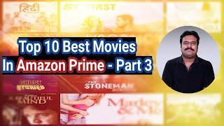 Top 10 Best Movies in AMAZON PRIME - Part 3 | Filmi craft Arun