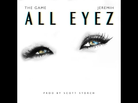 The Game - All Eyez ft. Jeremih (Lyrics)