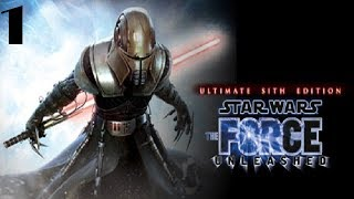 Star Wars: The Force Unleashed Ultimate Sith Edition Walkthrough Gameplay Part 1 (PC) No Commentary