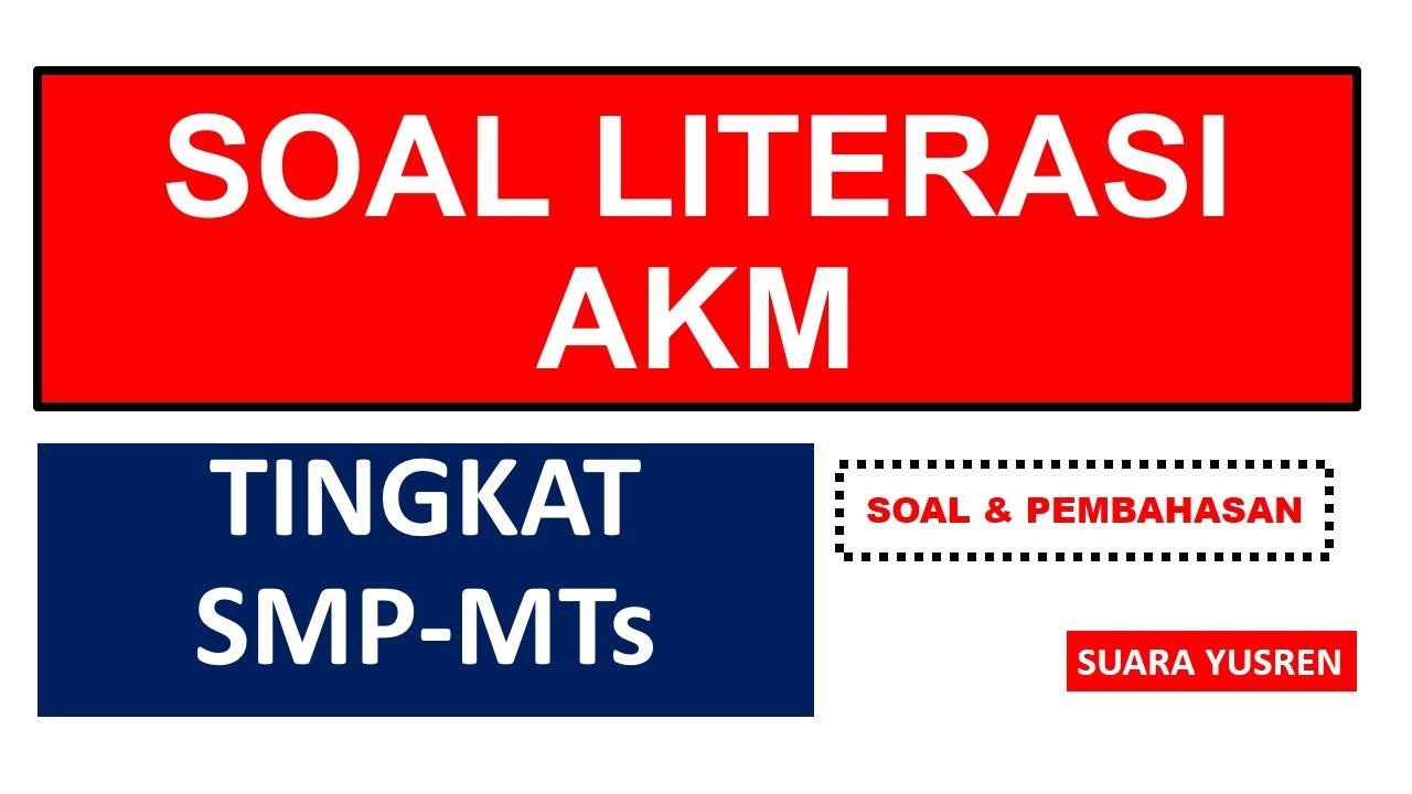 Soal Akm Soal Literasi Smp Soal Asesmen Kompetensi Minimum Smp Youtube