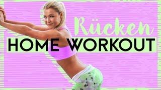 Rücken Home Workout - Anfänger und Fortgeschrittene - Sophia Thiel