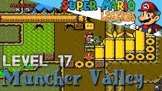Super Mario Legends - Level 17: Muncher Valley
