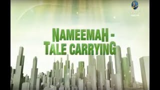 Nameemah - Tale Carrying, Purification of Soul, Abu Abdis Salaam