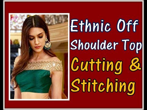 DIY Easy making of Ethnic Off shoulder Top | Drafting, Cutting, Stitching | Complete Tutorial |