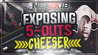 5-OUTS CHEESE? GIANNIS AT PG? THIS HAS TO STOP! EXPOSING 5-OUTS CHEESER!  NBA 2K18 MYTEAM