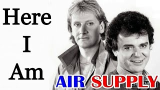 Here I Am - Air Supply [Remastered]