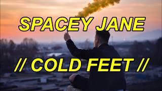 SPACEY JANE - COLD FEET // Español