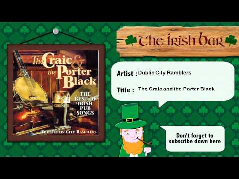 Dublin City Ramblers - The Craic and the Porter Black