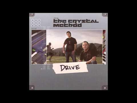 The Crystal Method - Drive (Full Album)