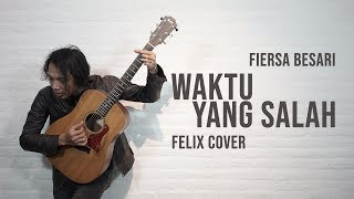 Download Mp3 Fiersa Besari - Waktu Yang Salah Felix Cover