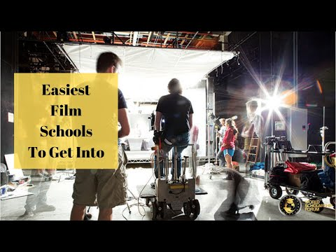 Easiest Film Schools To Get Into in 2020