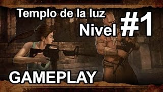 "Lara Croft and the Guardian of Light | Gameplay PC | Nivel 1 Difícil - ""Templo de la luz""  Español"