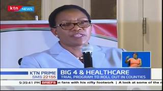 Health sector is set to kick-start a campaign to test the efficiency of basic healthcare in counties