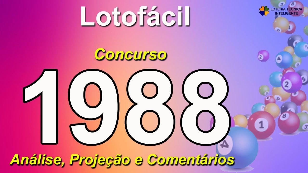 ANÁLISE E PROJEÇÃO PARA O CONCURSO 1988 DA LOTOFÁCIL