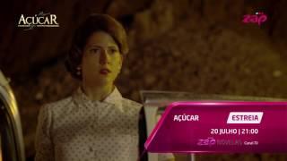 Açúcar estreia dia 20 de Julho