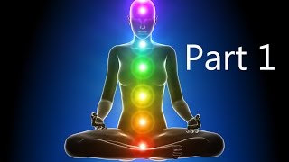 The truth about the chakra's, kundalini and everything you need to know PART 1 of 3