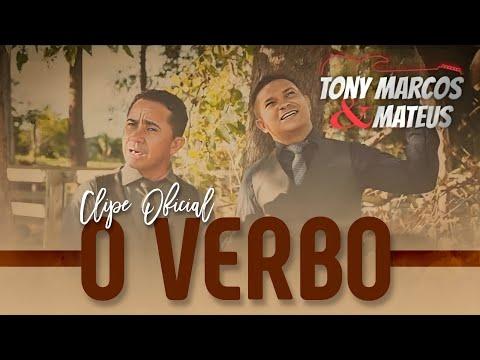 Tony Marcos & Mateus-O VERBO      2019