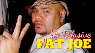 FAT JOE CLASSIC HITS MIX ~ MIXED BY DJ XCLUSIVE G2B ((MUCH LOVE & RESPECT 2 THE BRONX - NEW YORK))