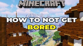 How to not get BORED in Minecraft 1.14 Survival