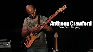 Anthony Crawford Bass Solo on BASS SESSIONZ VOL. 2